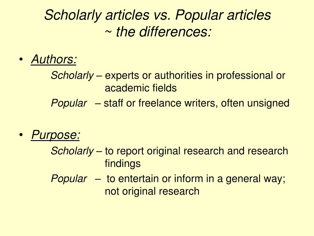 Scholarly articles vs. Popular articles