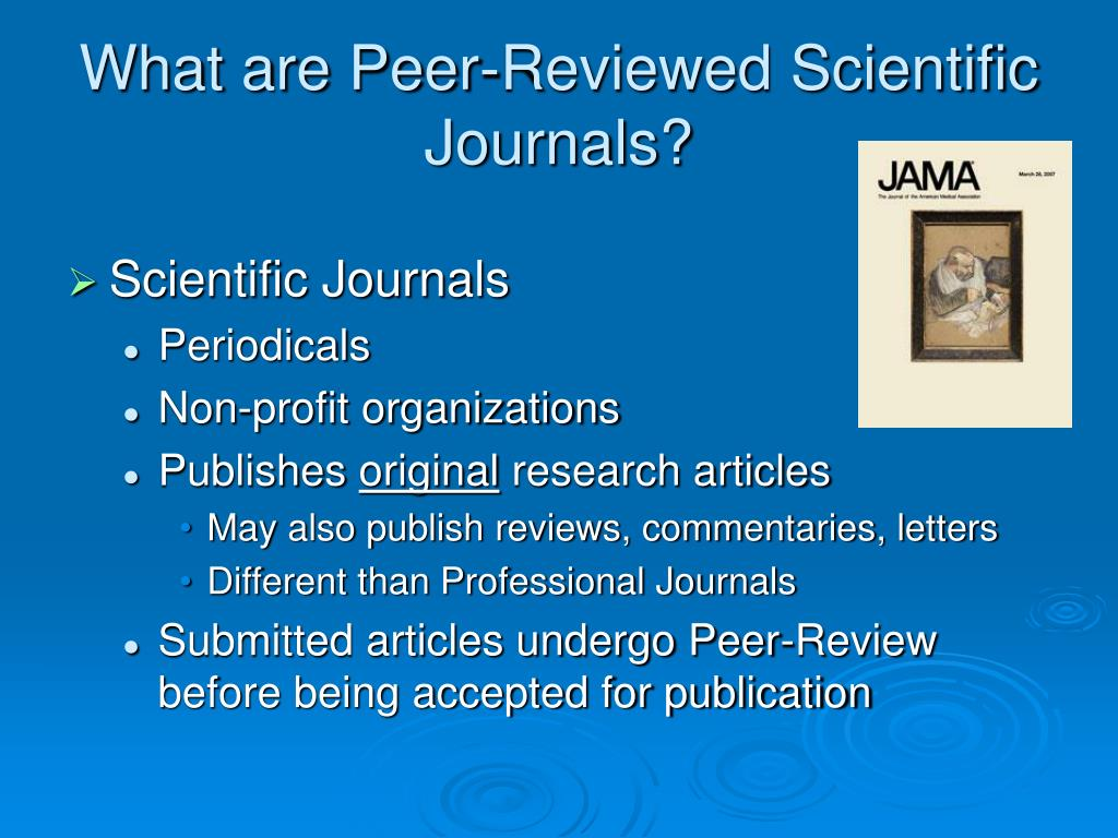 What are Peer-Reviewed Scientific Journals?