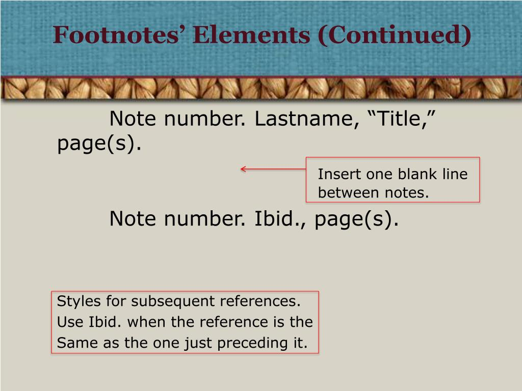 Footnotes' Elements (Continued)