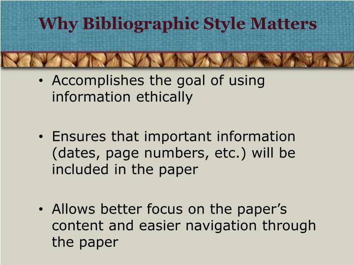 Why bibliographic style matters