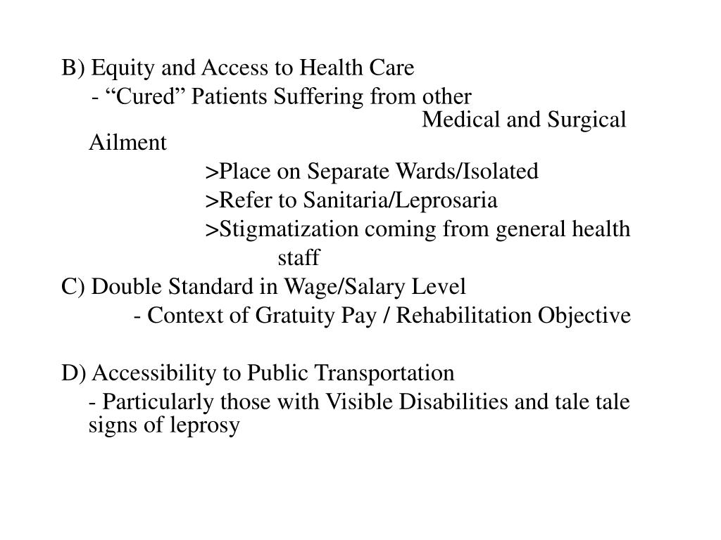 B) Equity and Access to Health Care