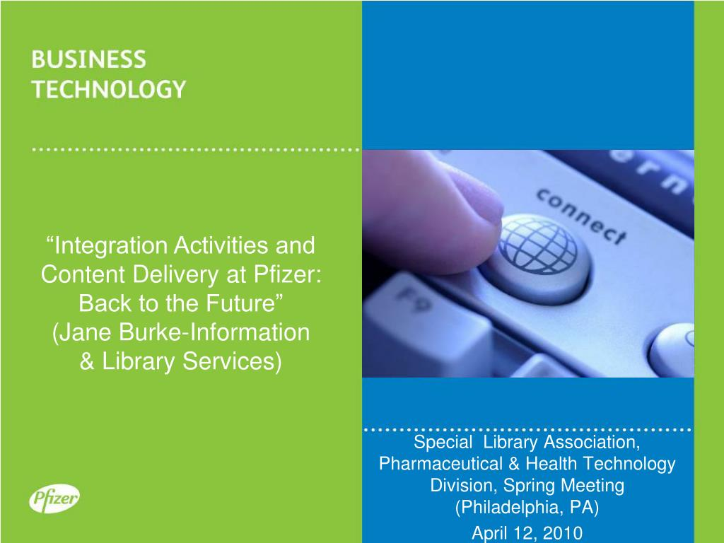 """""""Integration Activities and Content Delivery at Pfizer:"""