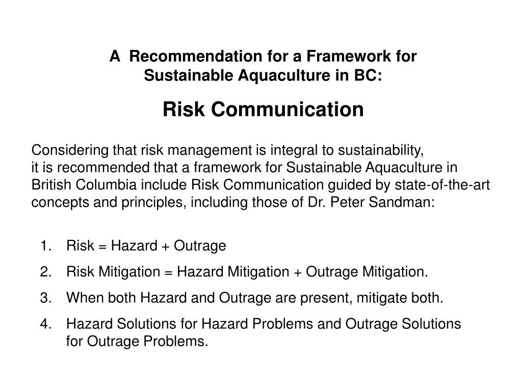 A  Recommendation for a Framework for                      Sustainable Aquaculture in BC: