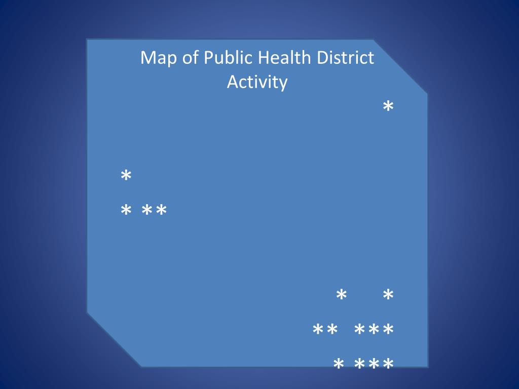 Map of Public Health District Activity