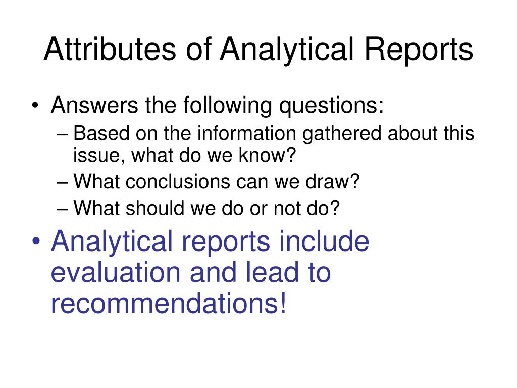 Attributes of Analytical Reports