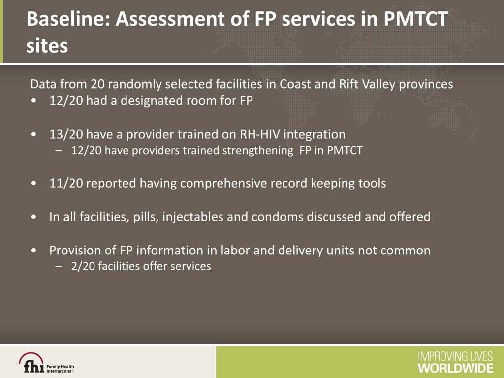 Baseline: Assessment of FP services in PMTCT sites