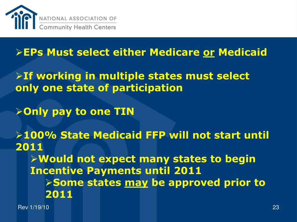 EPs Must select either Medicare