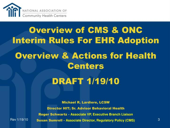 Overview of CMS & ONC Interim Rules For EHR Adoption
