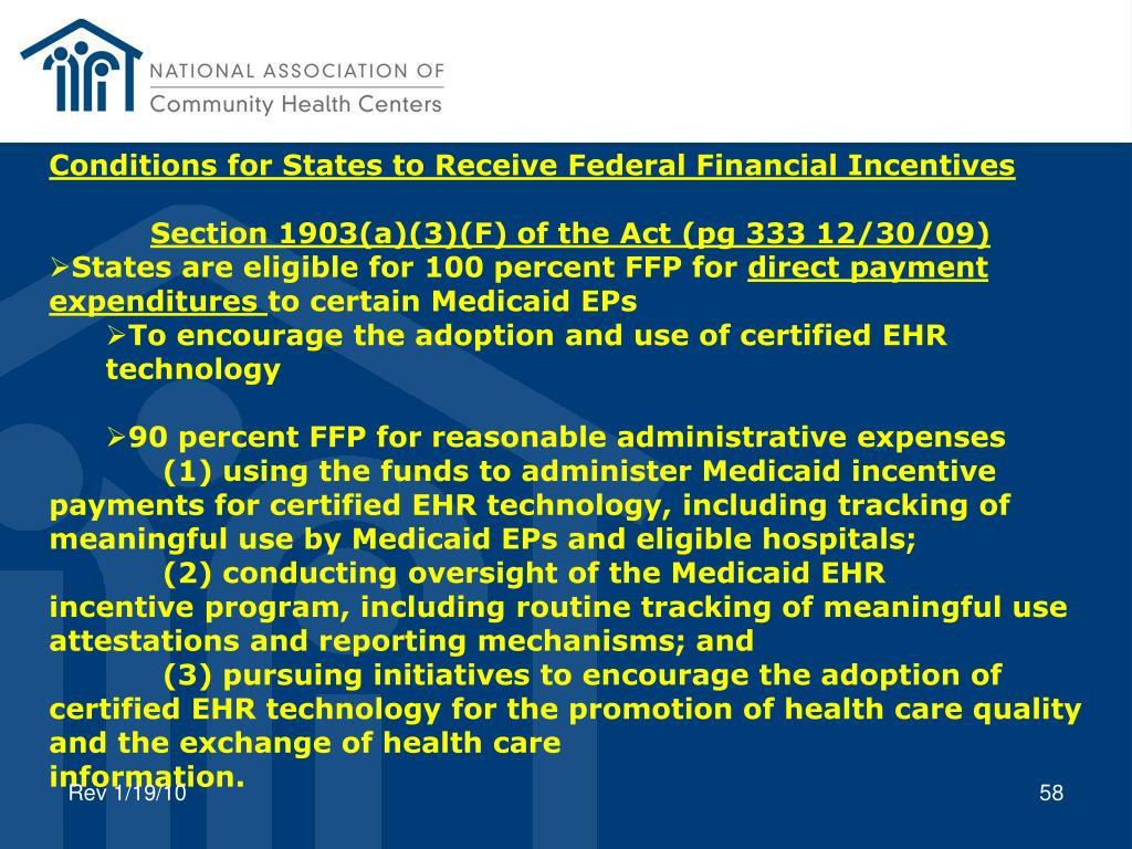 Conditions for States to Receive Federal Financial Incentives