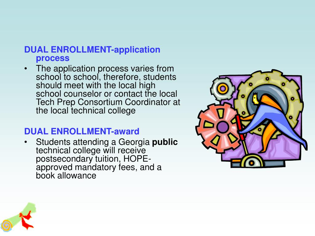 DUAL ENROLLMENT-application process