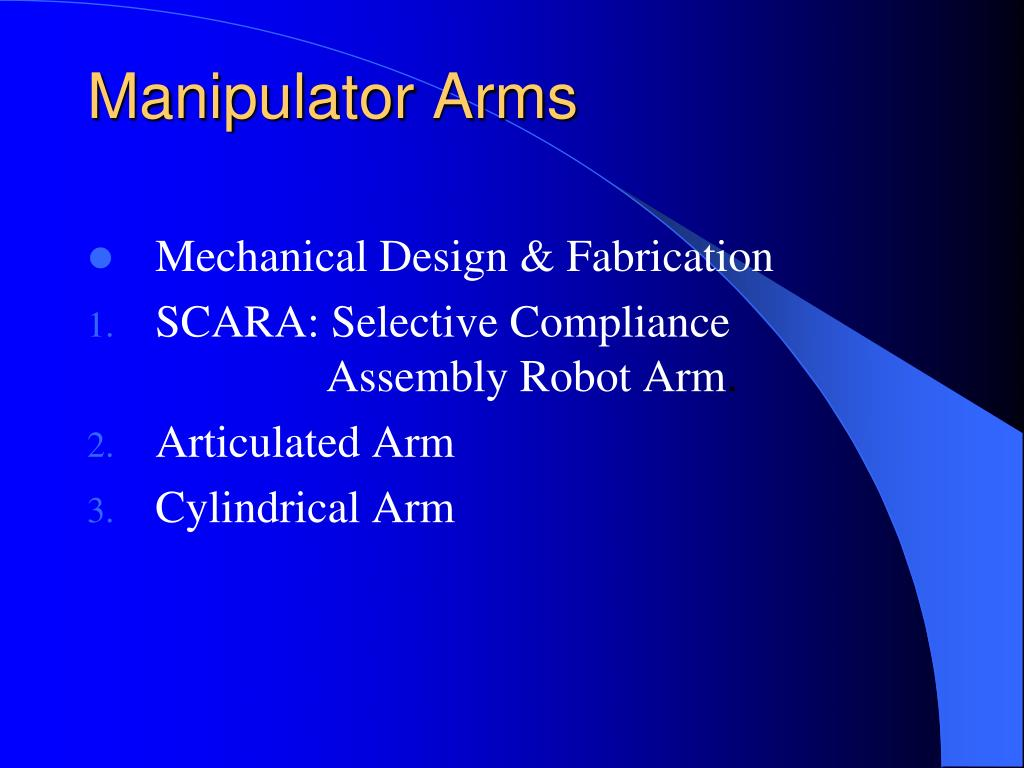 Manipulator Arms
