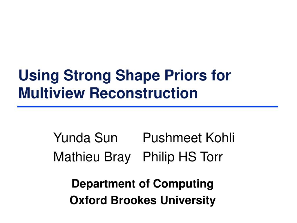 using strong shape priors for multiview reconstruction