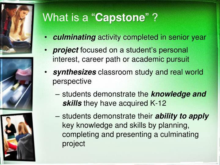 What is a capstone