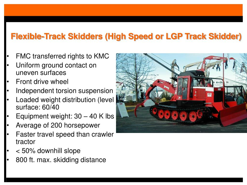 Flexible-Track Skidders (High Speed or LGP Track Skidder)