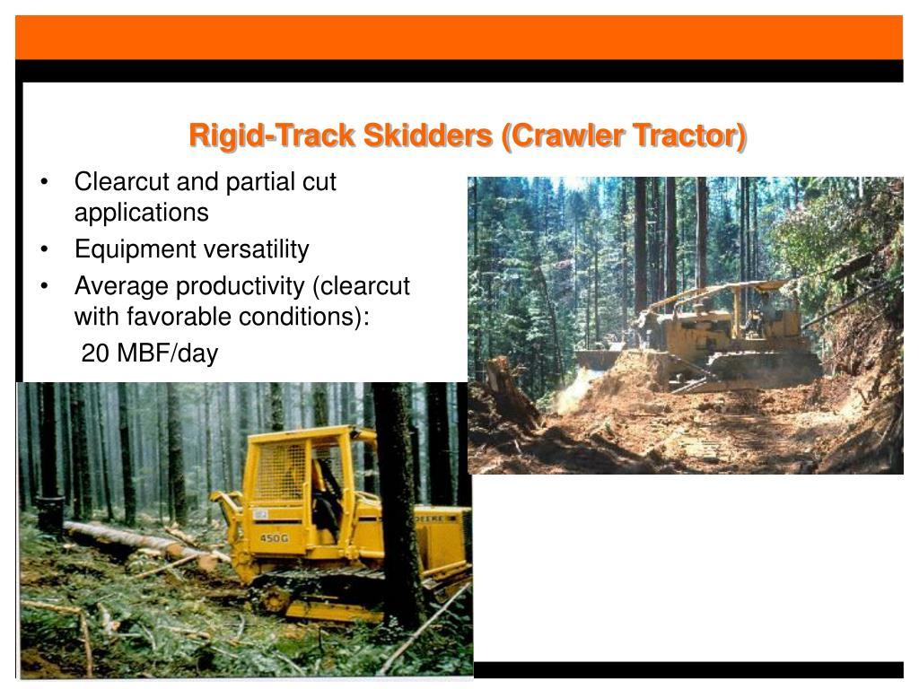 Rigid-Track Skidders (Crawler Tractor)