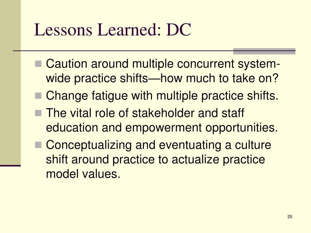 Lessons Learned: DC
