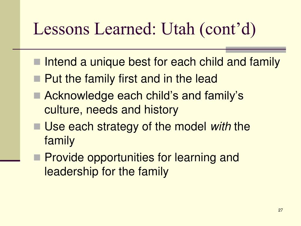 Lessons Learned: Utah (cont'd)