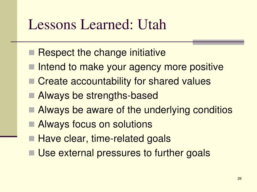 Lessons Learned: Utah