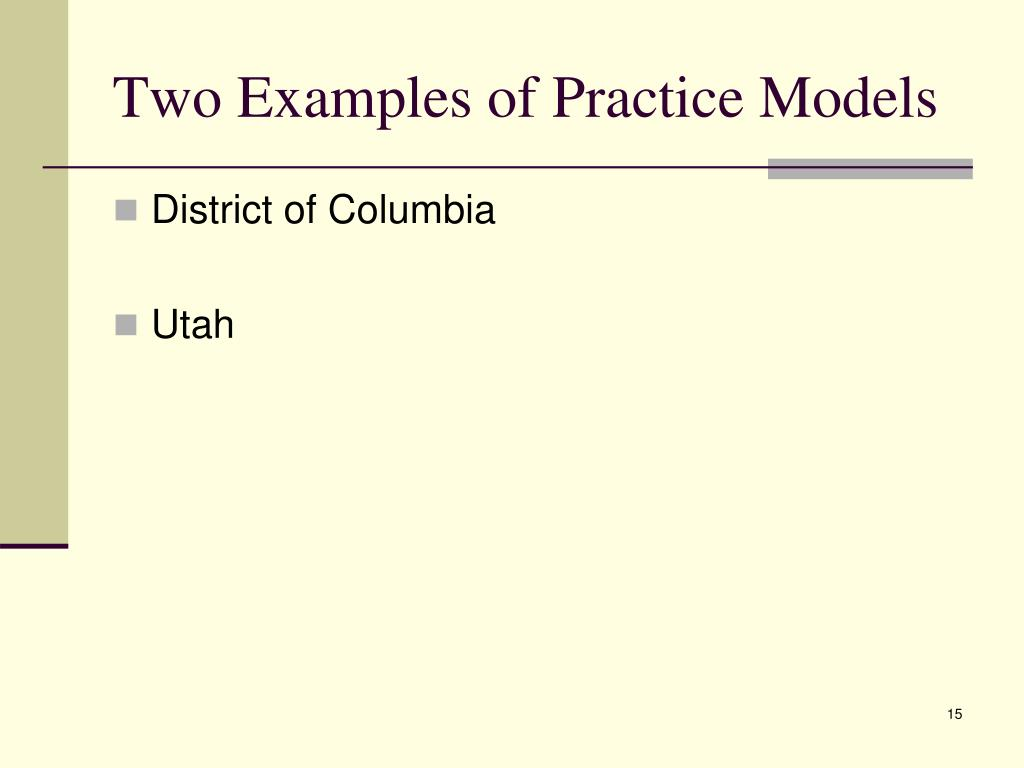 Two Examples of Practice Models