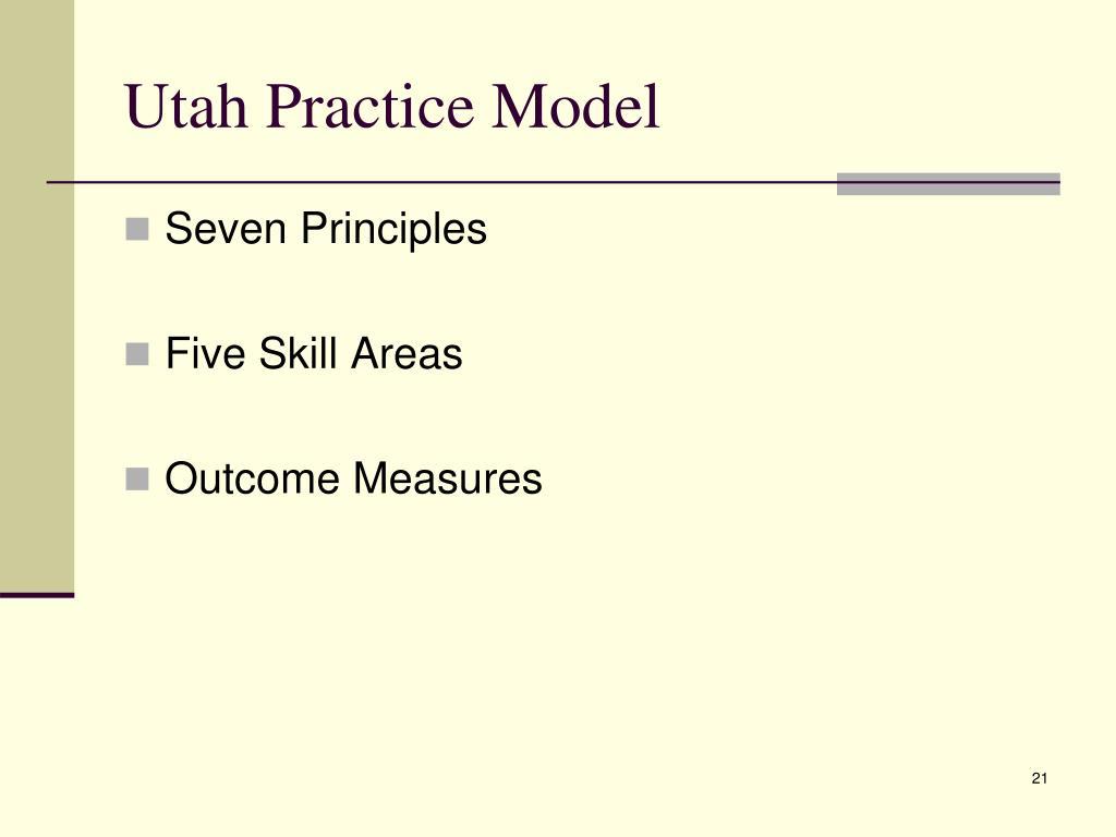 Utah Practice Model