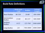 build rate definitions