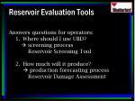 reservoir evaluation tools54