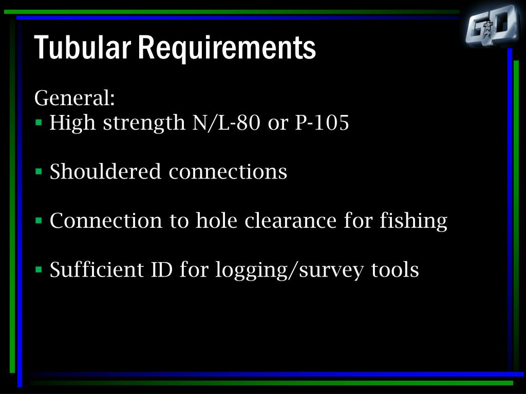 Tubular Requirements
