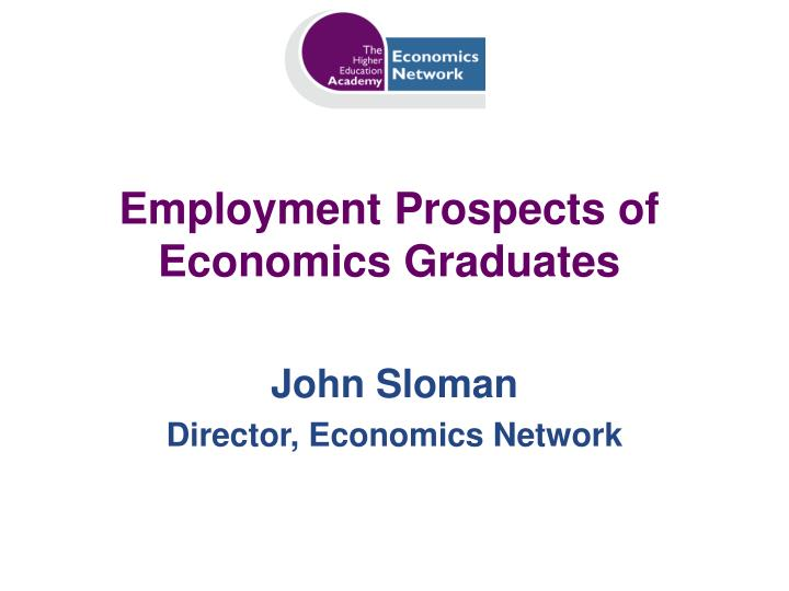Employment prospects of economics graduates l.jpg