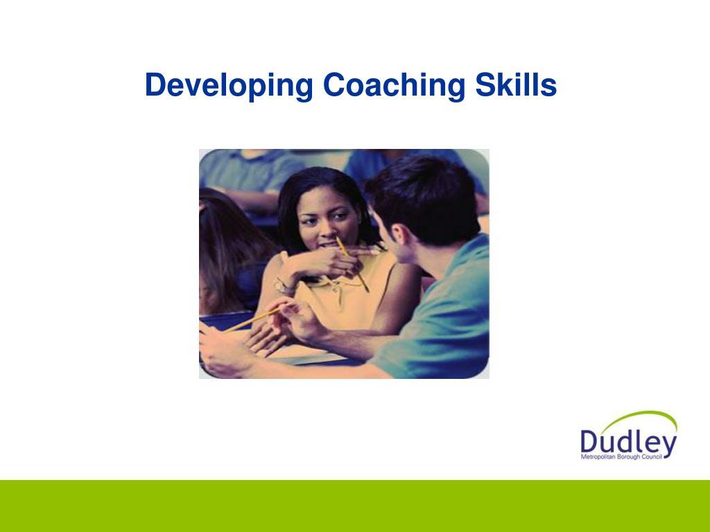 Developing Coaching Skills