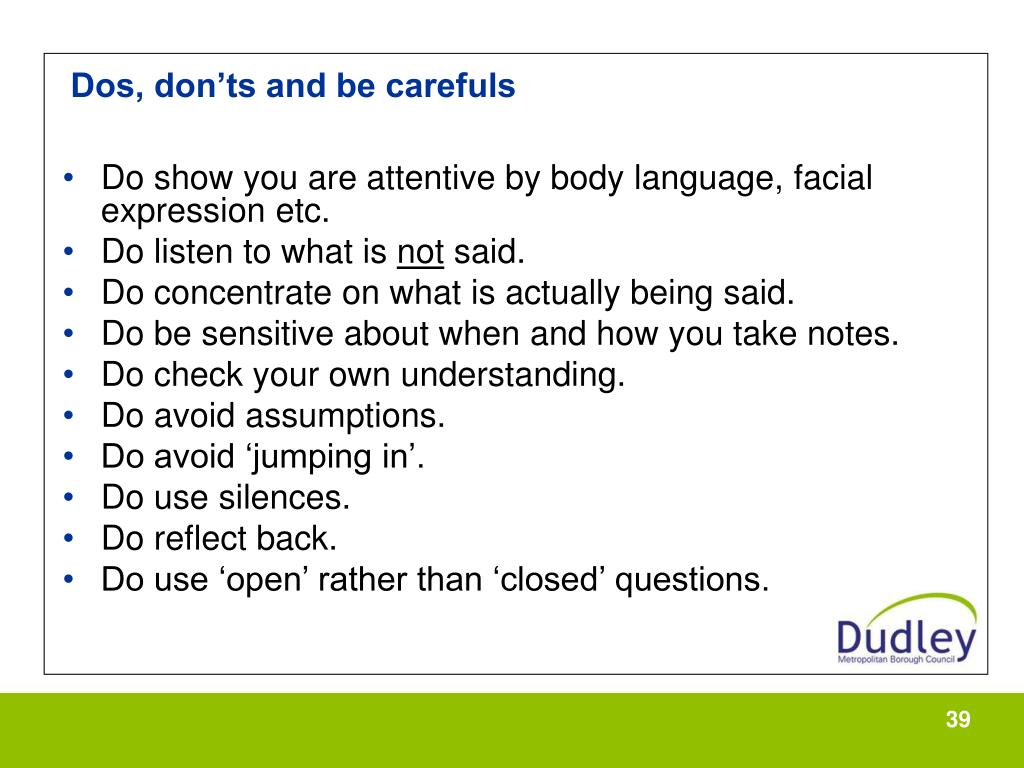 Dos, don'ts and be carefuls
