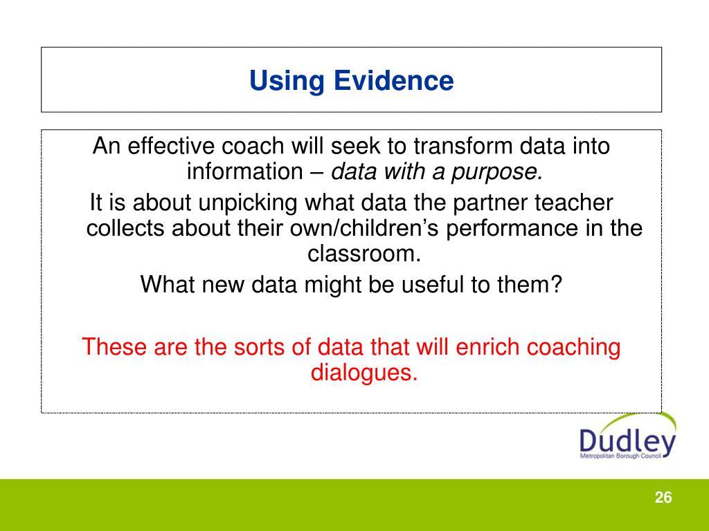 Using Evidence