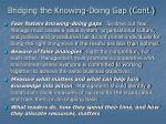 bridging the knowing doing gap cont