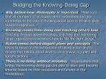 bridging the knowing doing gap