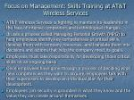 focus on management skills training at at t wireless services