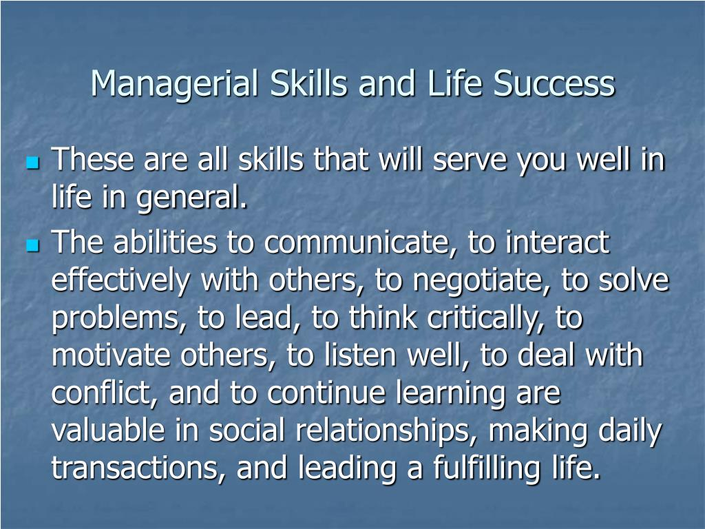 Managerial Skills and Life Success