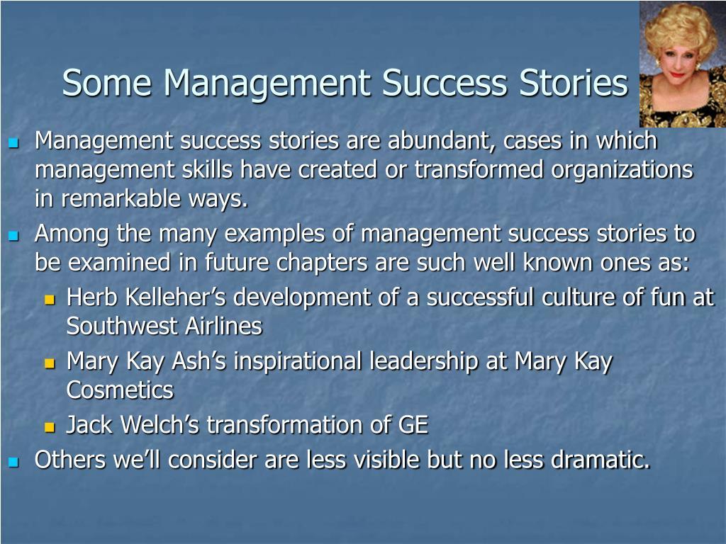 Some Management Success Stories