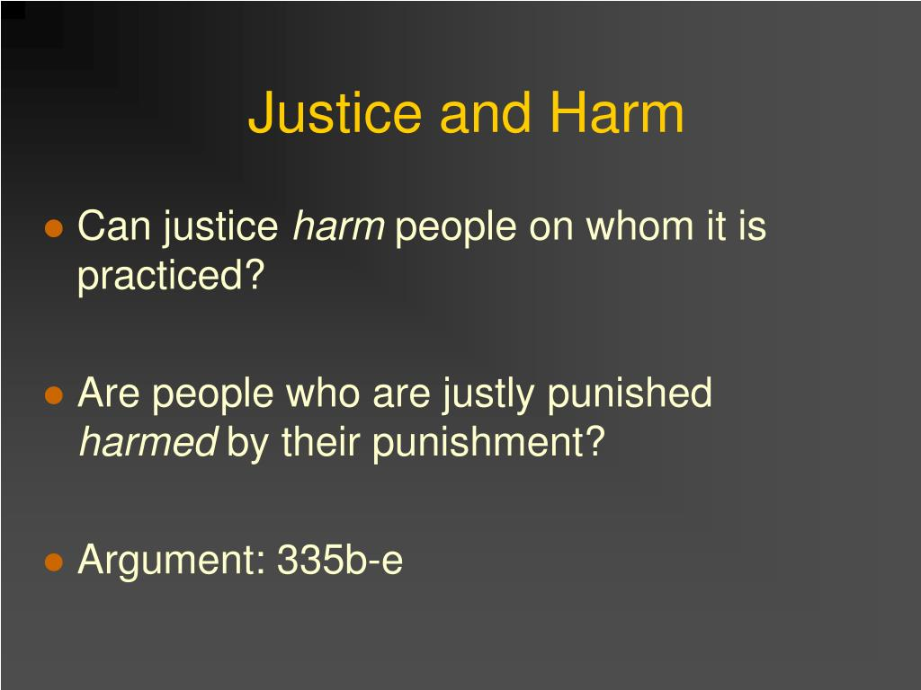 Justice and Harm