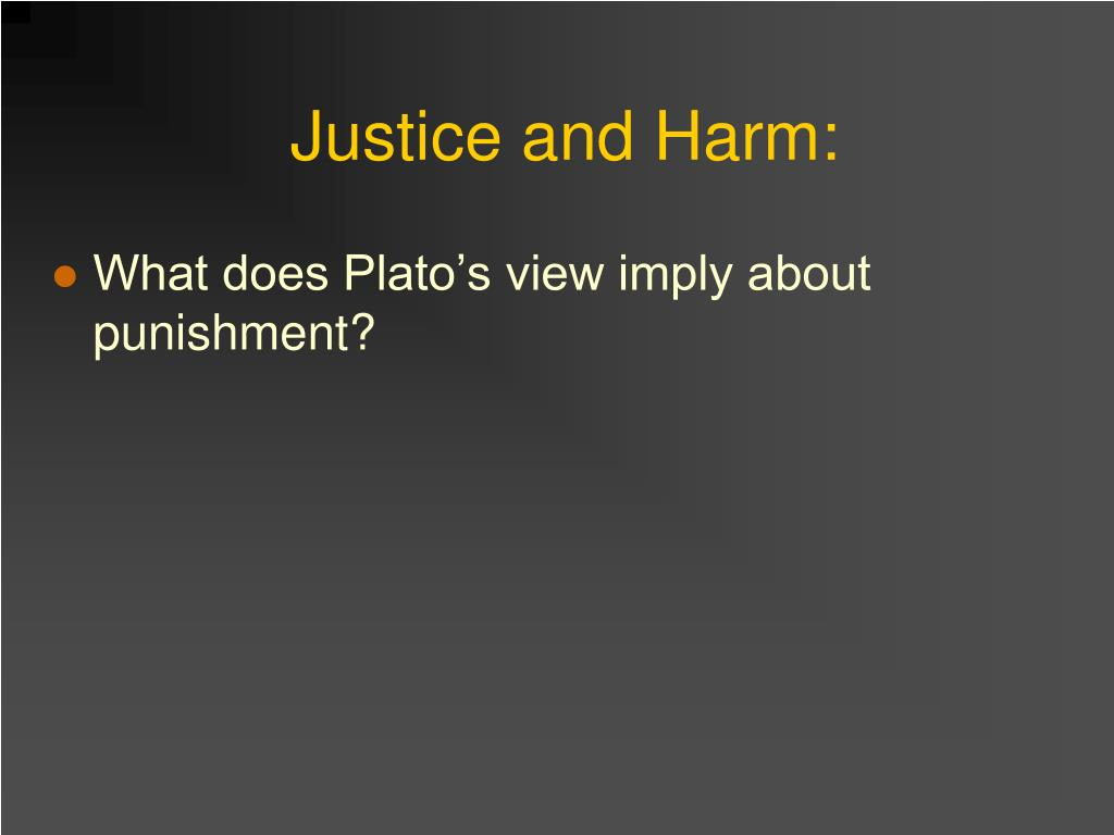 Justice and Harm: