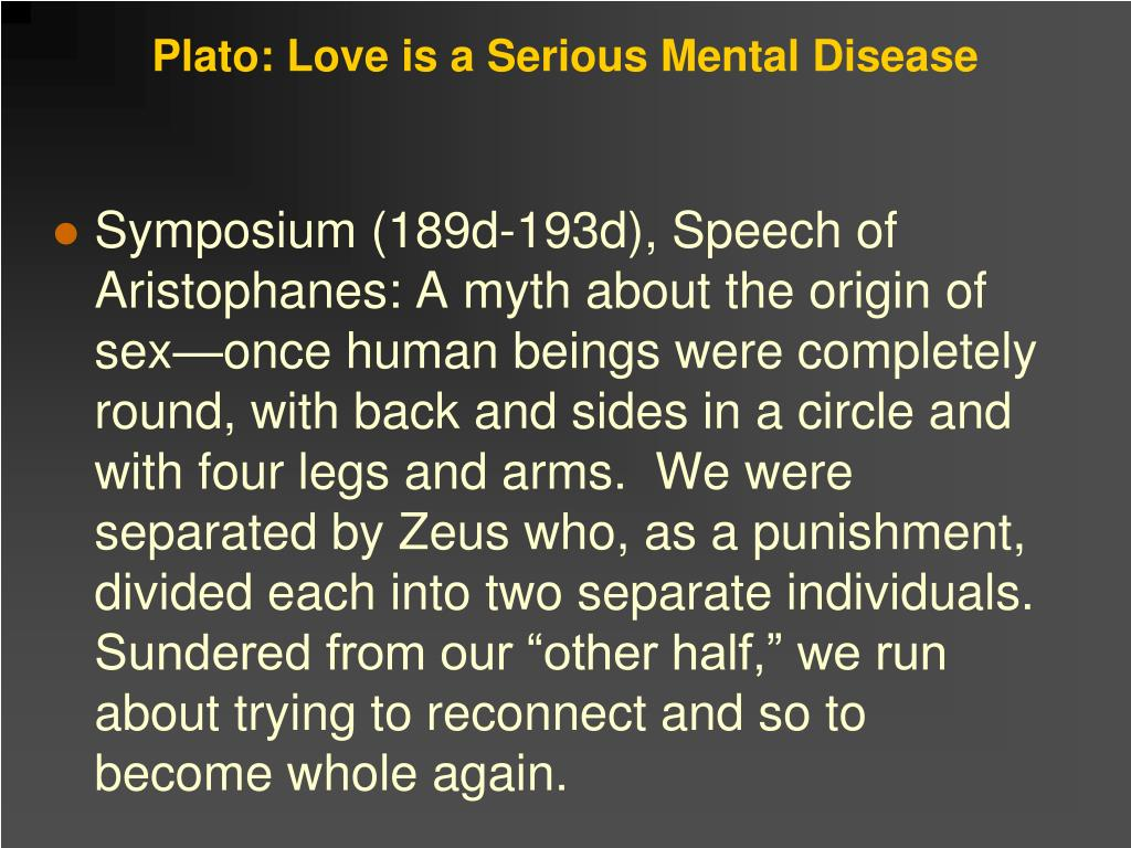 Plato: Love is a Serious Mental Disease