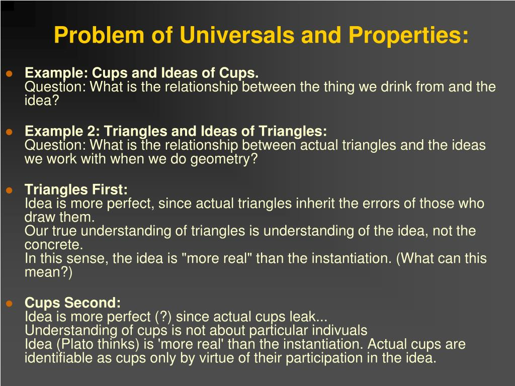 Problem of Universals and Properties: