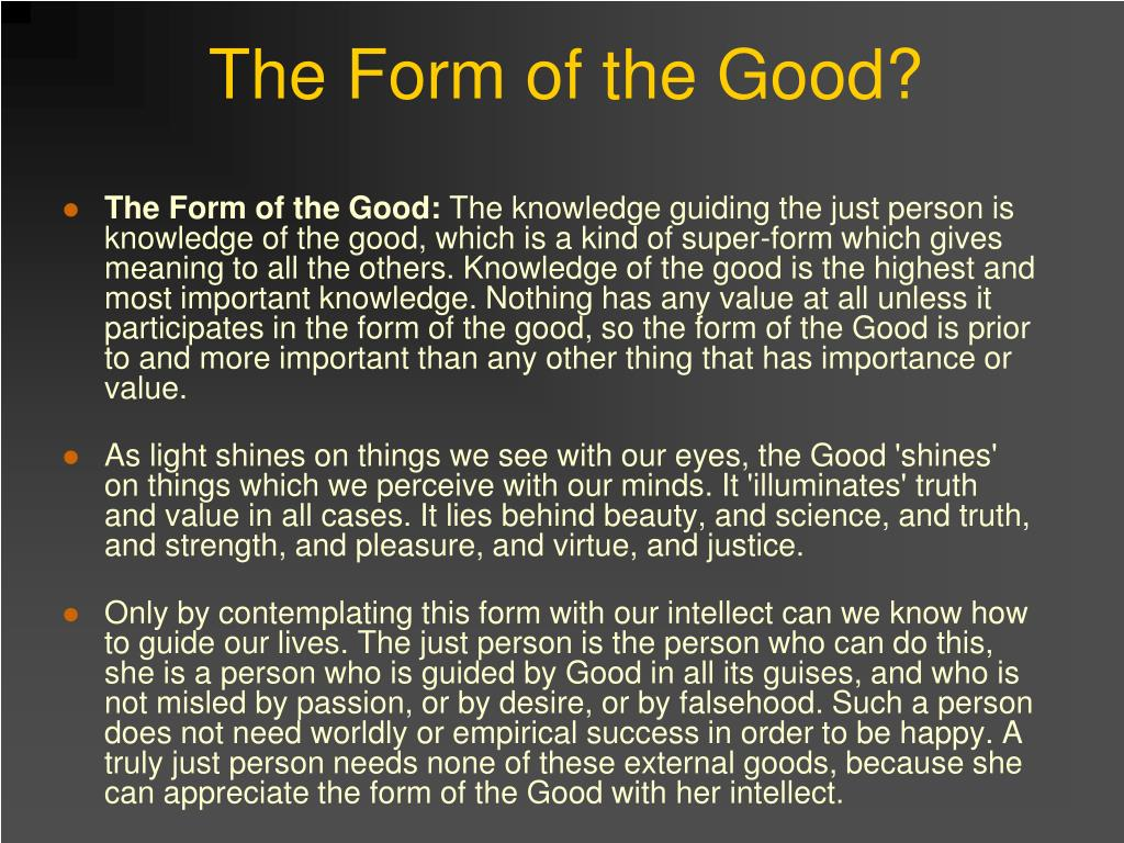 The Form of the Good?