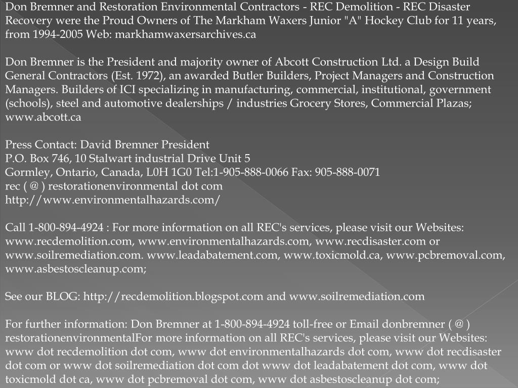 """Don Bremner and Restoration Environmental Contractors - REC Demolition - REC Disaster Recovery were the Proud Owners of The Markham Waxers Junior """"A"""" Hockey Club for 11 years, from 1994-2005 Web: markhamwaxersarchives.ca"""