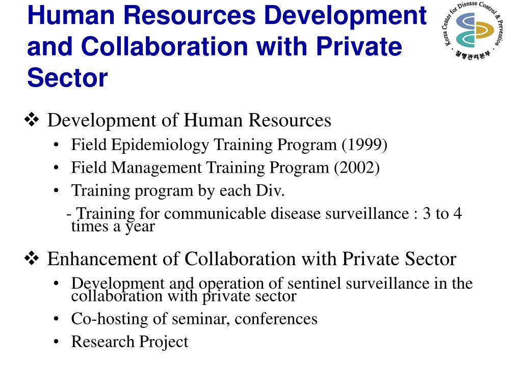 Human Resources Development and Collaboration with Private Sector