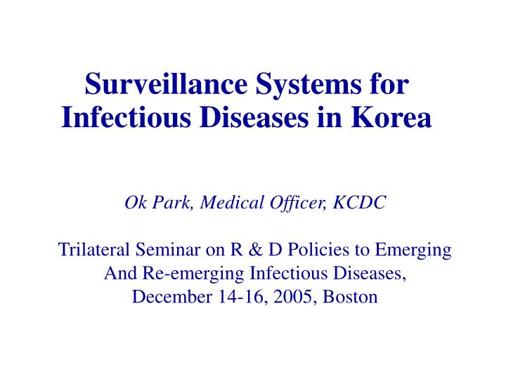 Surveillance systems for infectious diseases in korea