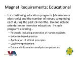 magnet requirements educational