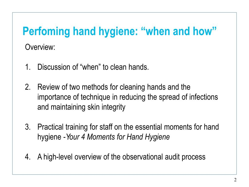 "Perfoming hand hygiene: ""when and how"""