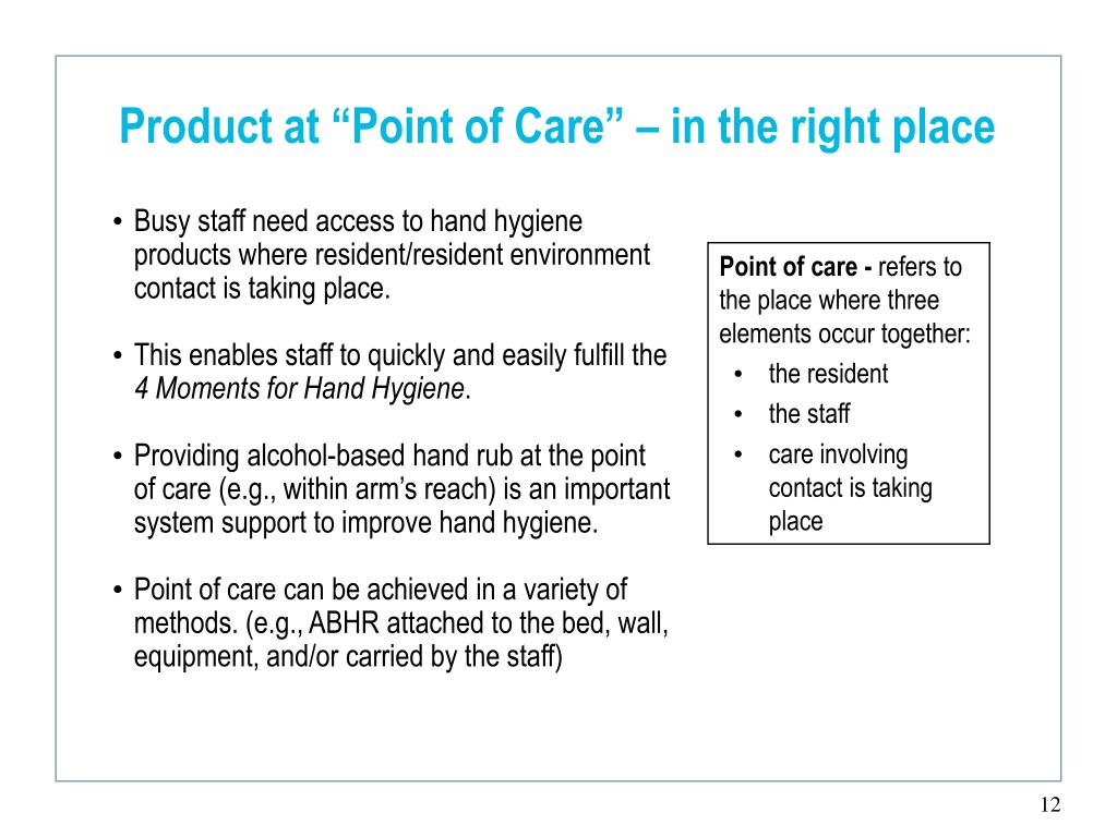 "Product at ""Point of Care"" – in the right place"
