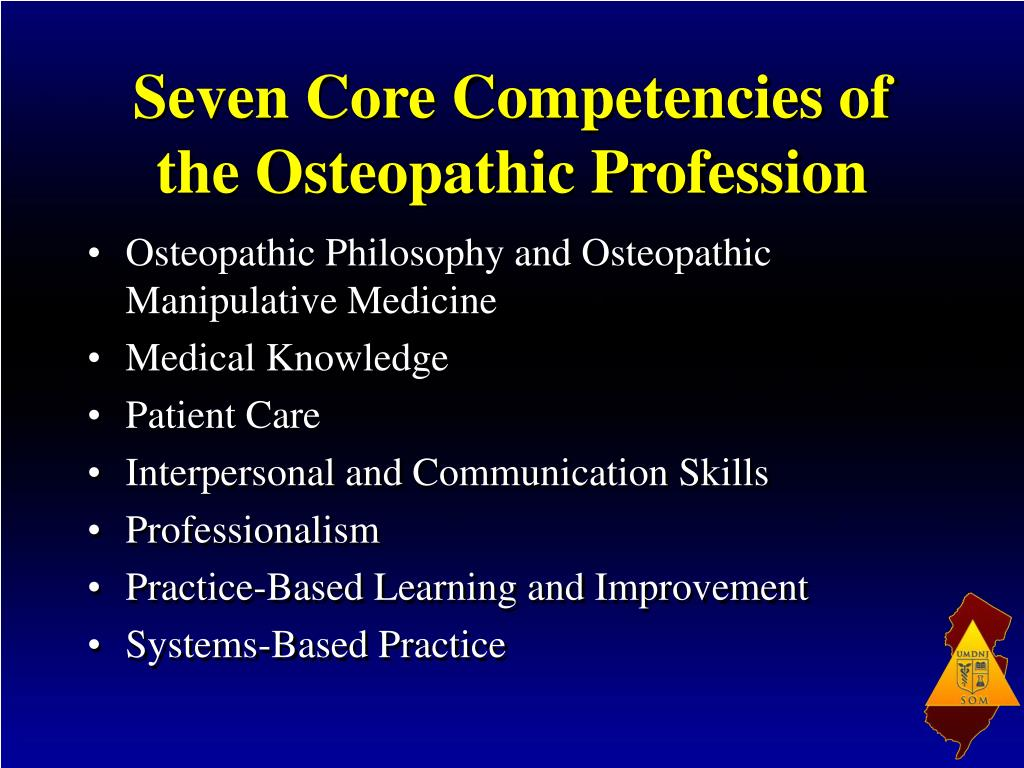 Seven Core Competencies of the Osteopathic Profession