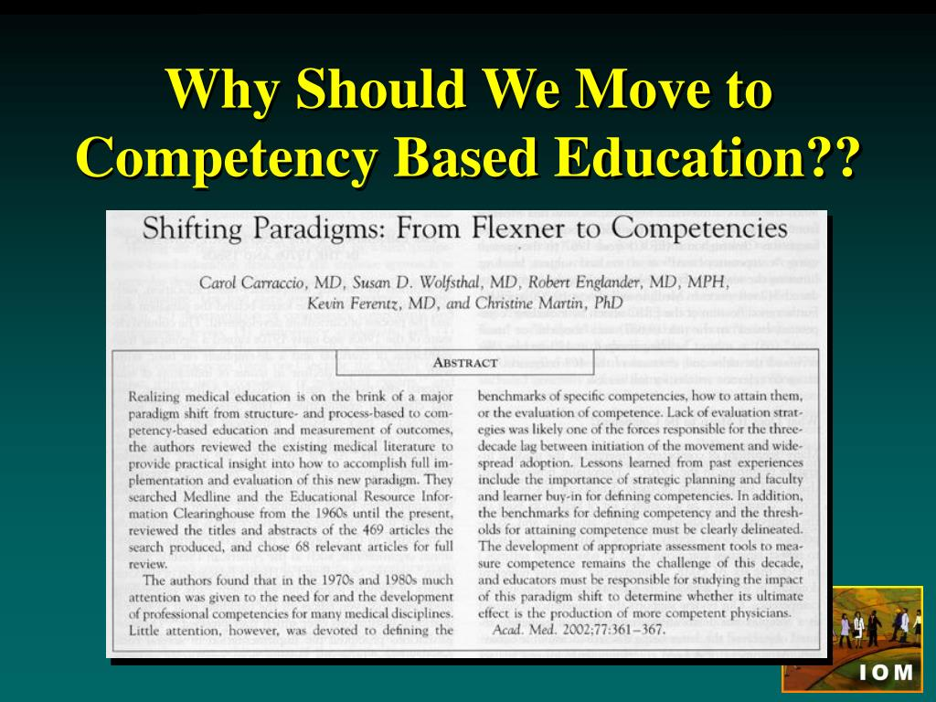 Why Should We Move to Competency Based Education??