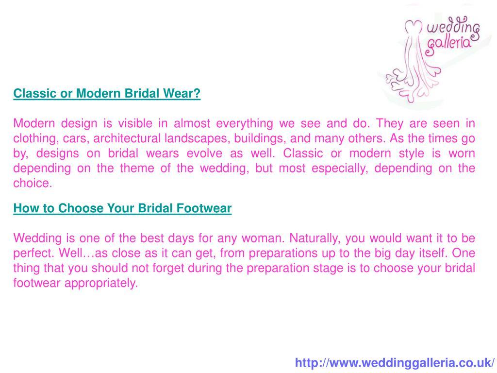Classic or Modern Bridal Wear?